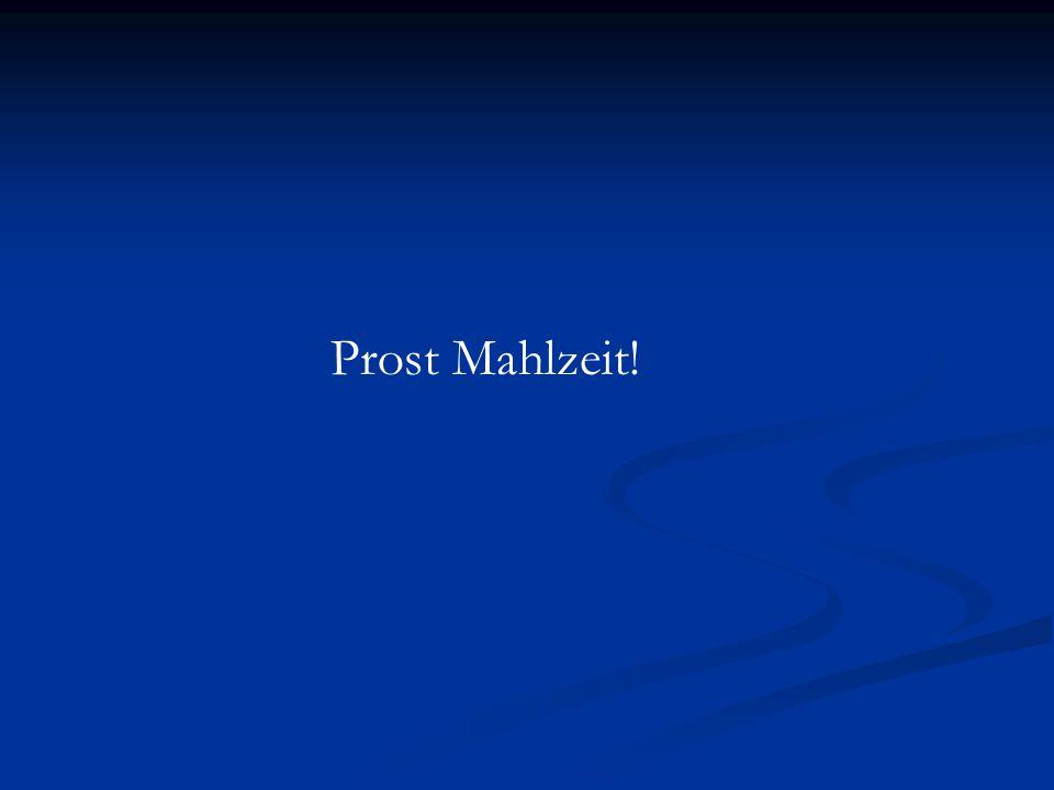 Prost Mahlzeit!