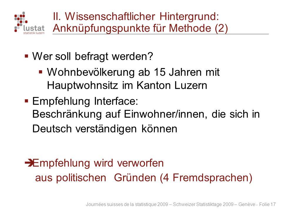 II. Wissenschaftlicher Hintergrund: Anknüpfungspunkte für Methode (2)