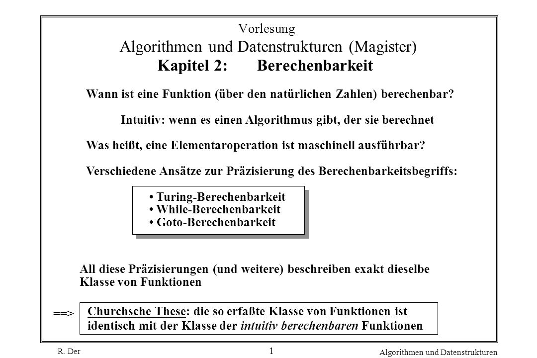 Vorlesung Algorithmen und Datenstrukturen (Magister) Kapitel 2: Berechenbarkeit