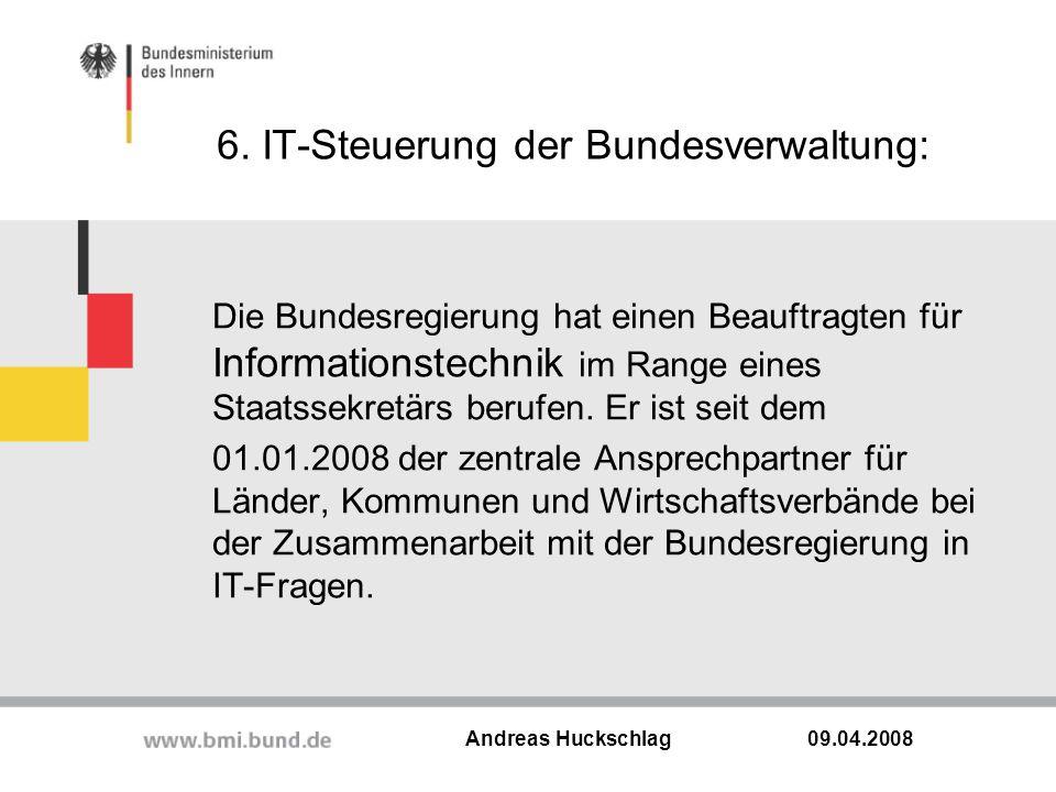 6. IT-Steuerung der Bundesverwaltung: