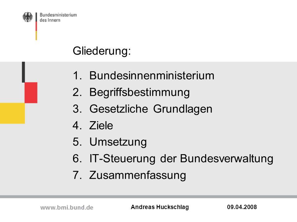 Gliederung: Bundesinnenministerium Begriffsbestimmung