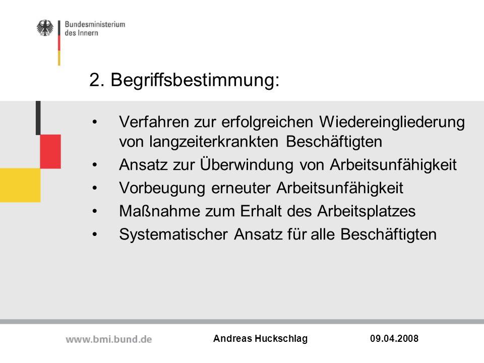2. Begriffsbestimmung: Verfahren zur erfolgreichen Wiedereingliederung von langzeiterkrankten Beschäftigten.