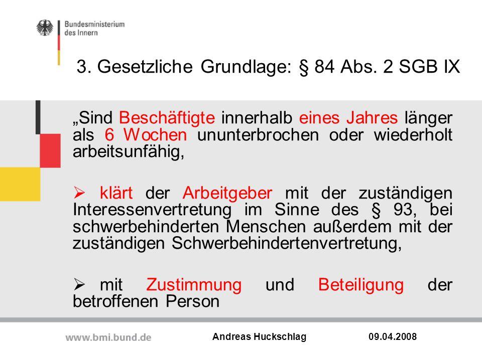 3. Gesetzliche Grundlage: § 84 Abs. 2 SGB IX