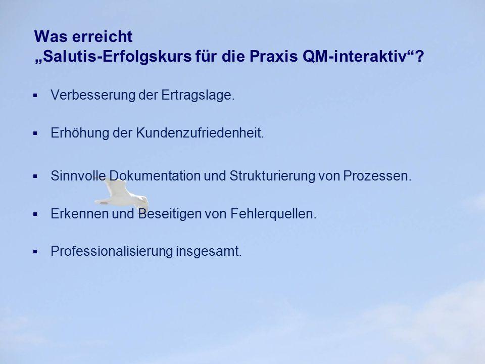 """Was erreicht """"Salutis-Erfolgskurs für die Praxis QM-interaktiv"""