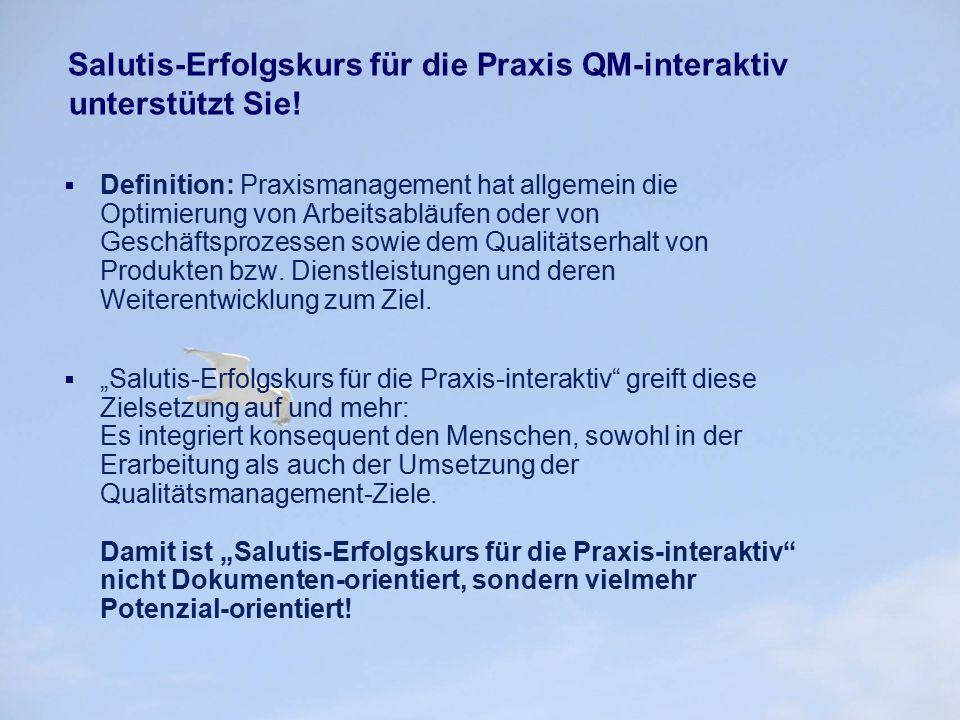 Salutis-Erfolgskurs für die Praxis QM-interaktiv unterstützt Sie!