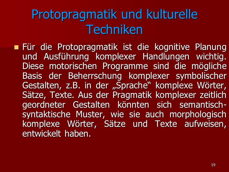 Protopragmatik und kulturelle Techniken