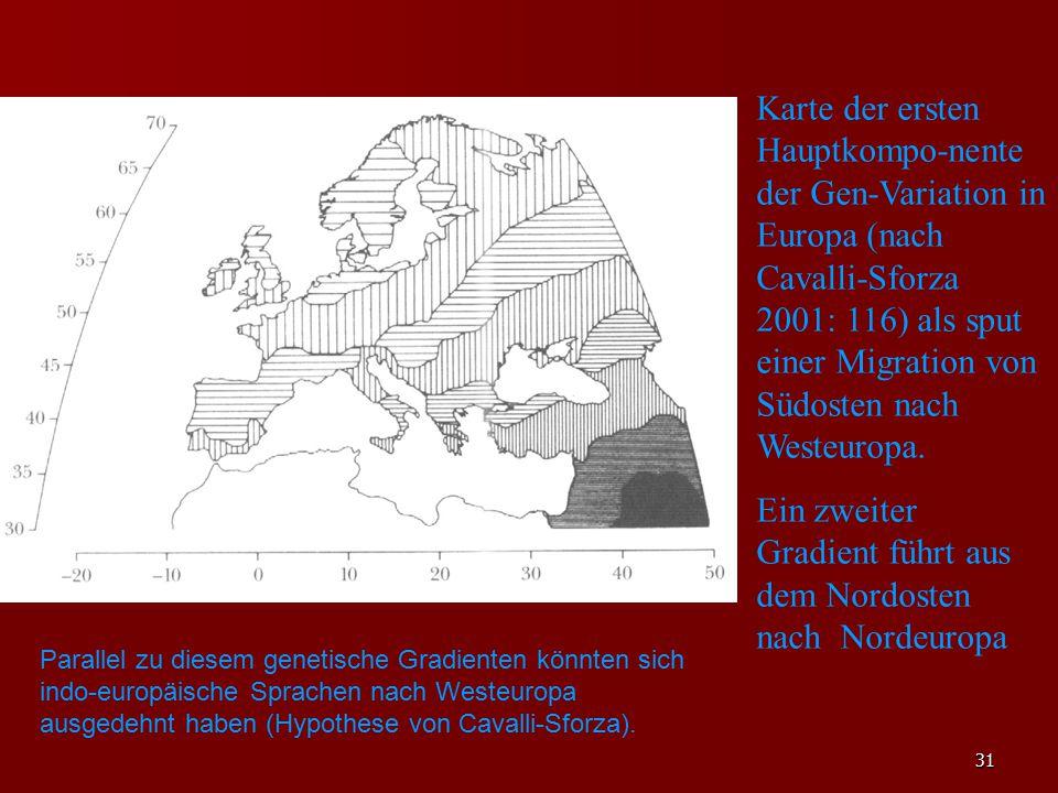 Ein zweiter Gradient führt aus dem Nordosten nach Nordeuropa