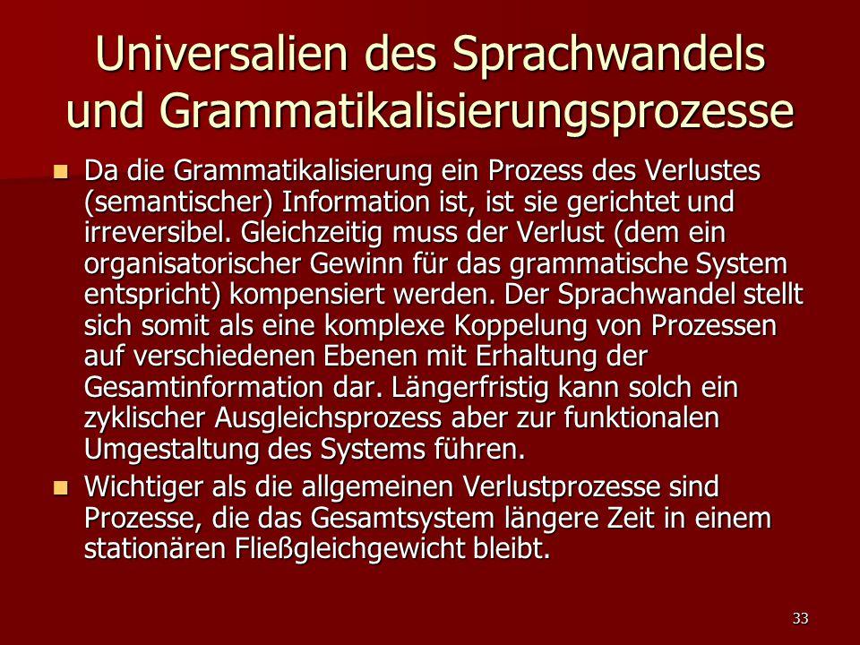 Universalien des Sprachwandels und Grammatikalisierungsprozesse