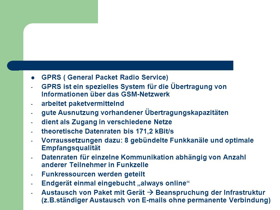 GPRS ( General Packet Radio Service)