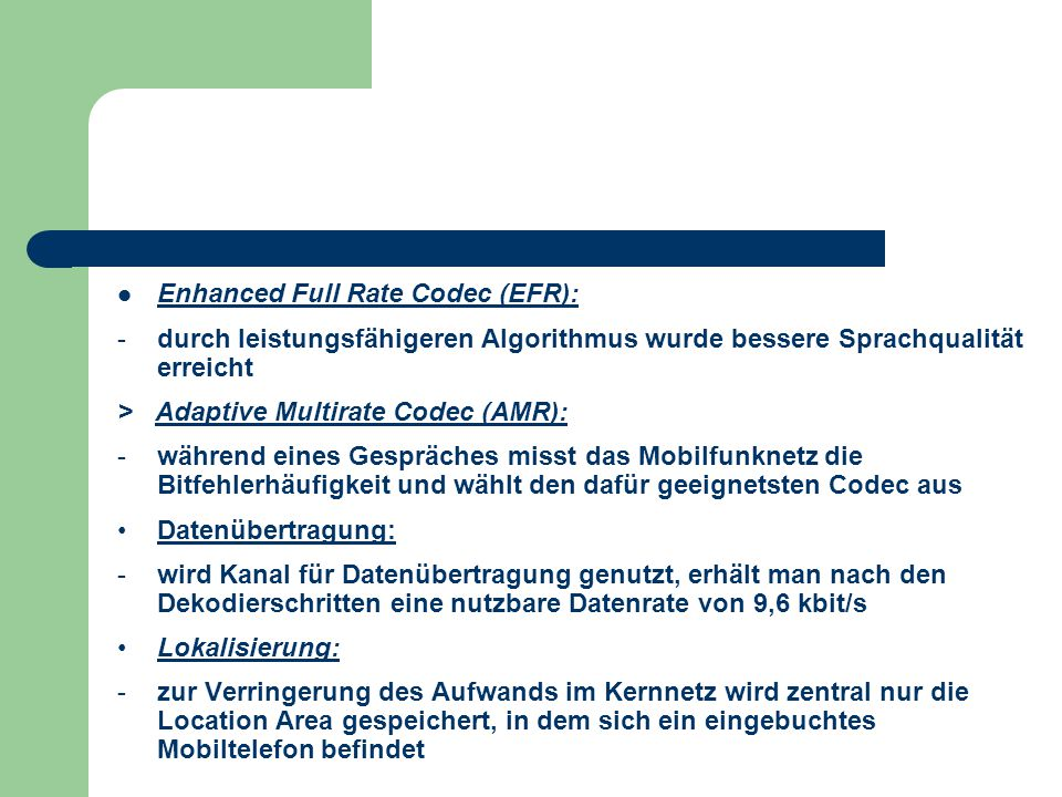 Enhanced Full Rate Codec (EFR):