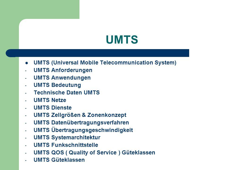 UMTS UMTS (Universal Mobile Telecommunication System)