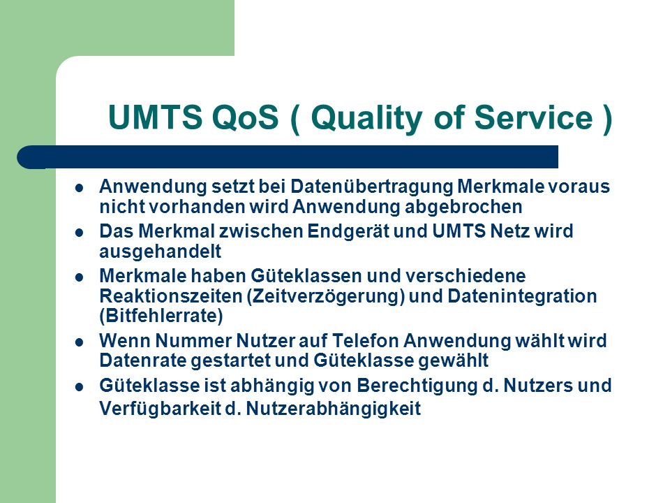 UMTS QoS ( Quality of Service )