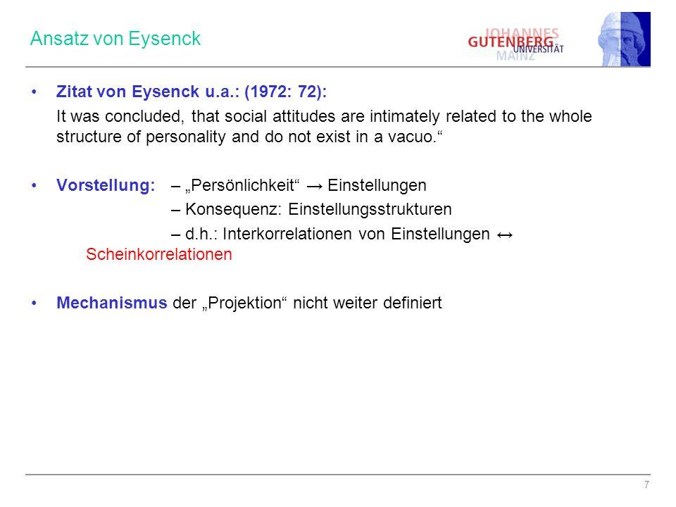 Ansatz von Eysenck Zitat von Eysenck u.a.: (1972: 72):