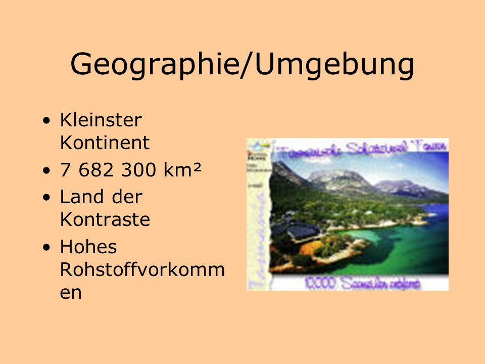 Geographie/Umgebung Kleinster Kontinent 7 682 300 km²