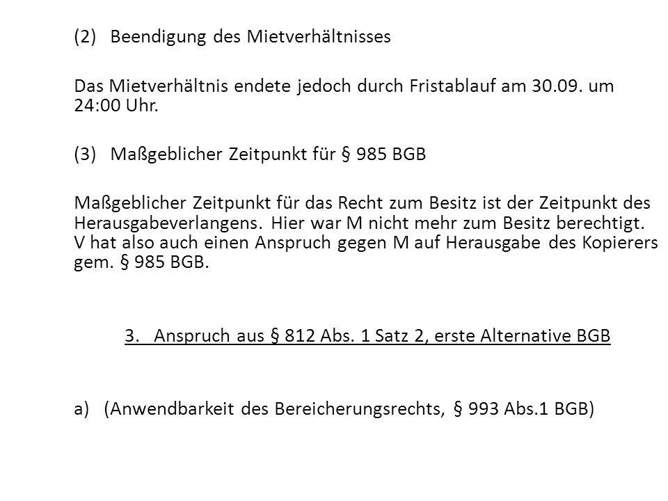 3. Anspruch aus § 812 Abs. 1 Satz 2, erste Alternative BGB