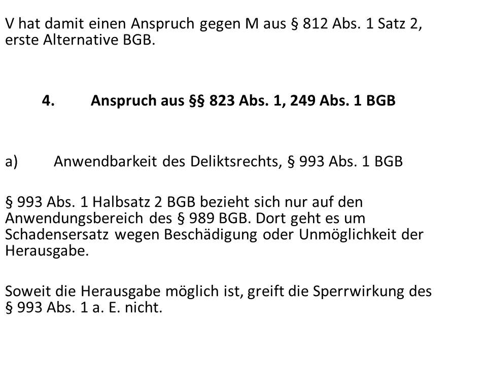 4. Anspruch aus §§ 823 Abs. 1, 249 Abs. 1 BGB