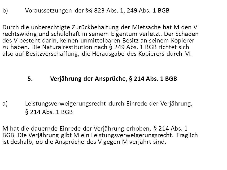 5. Verjährung der Ansprüche, § 214 Abs. 1 BGB