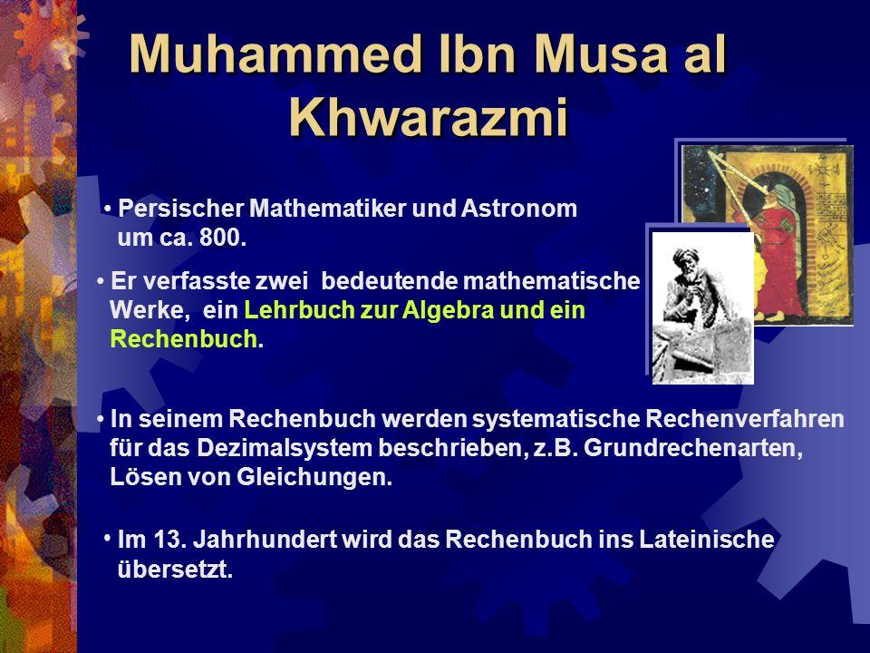 Muhammed Ibn Musa al Khwarazmi