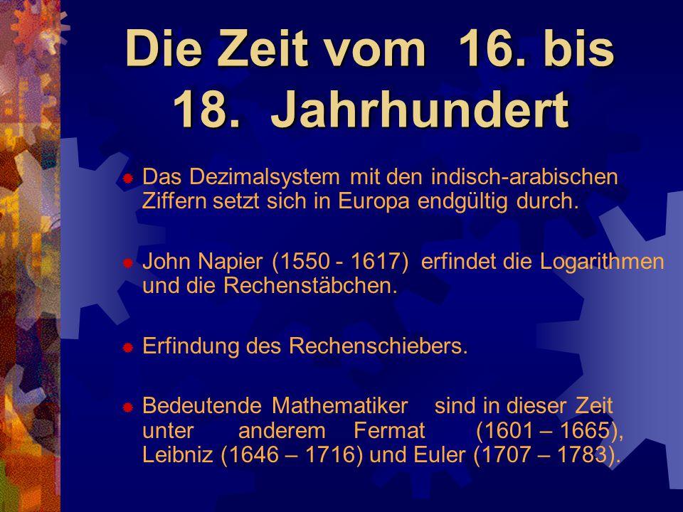 Die Zeit vom 16. bis 18. Jahrhundert