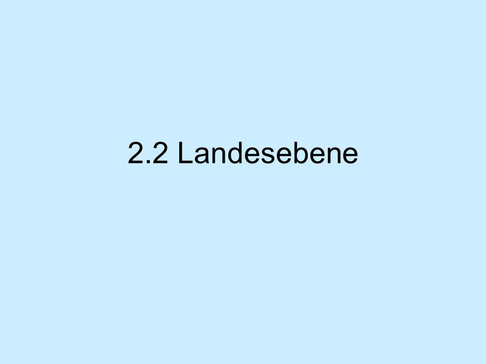 2.2 Landesebene