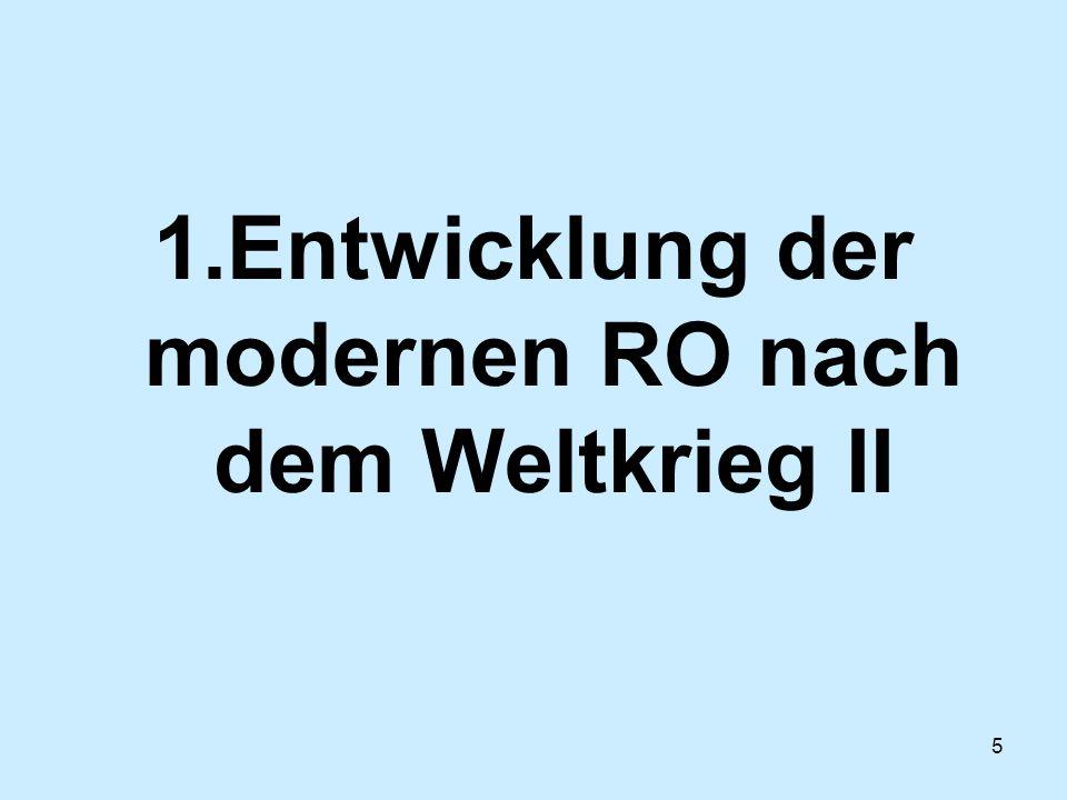 1.Entwicklung der modernen RO nach dem Weltkrieg II