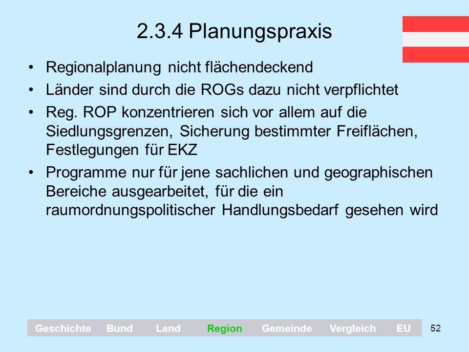 2.3.4 Planungspraxis Regionalplanung nicht flächendeckend