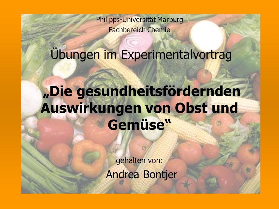"""""""Die gesundheitsfördernden Auswirkungen von Obst und Gemüse"""