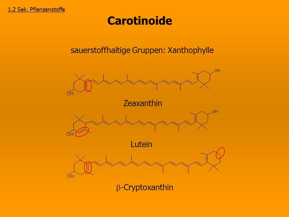 sauerstoffhaltige Gruppen: Xanthophylle