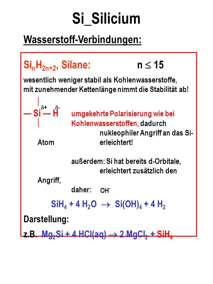 Si_Silicium Wasserstoff-Verbindungen: SinH2n+2, Silane: n  15