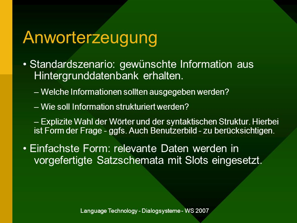 Language Technology - Dialogsysteme - WS 2007