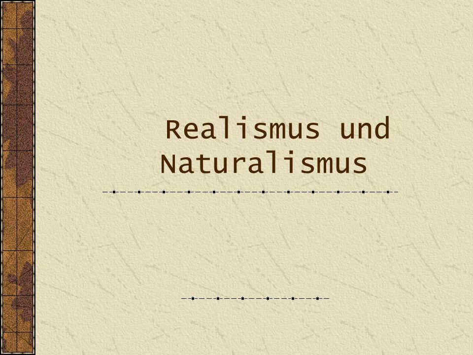 Realismus und Naturalismus