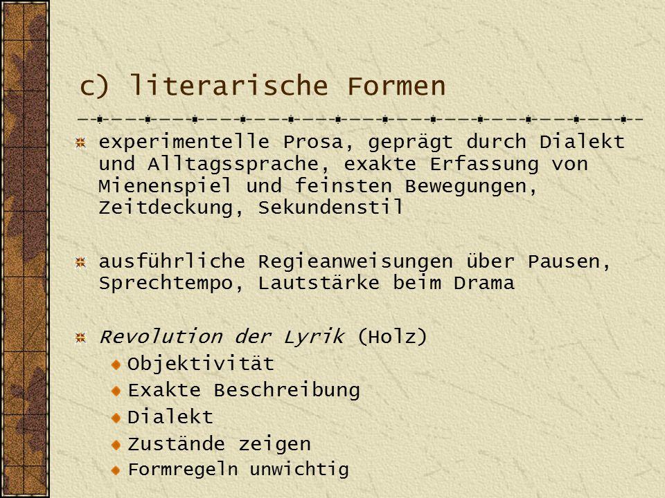 c) literarische Formen