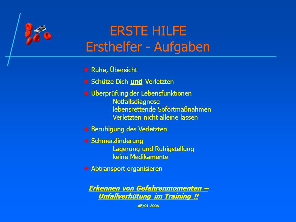 ERSTE HILFE Ersthelfer - Aufgaben