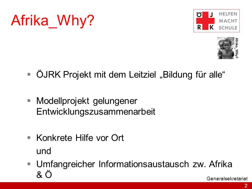 """Afrika_Why ÖJRK Projekt mit dem Leitziel """"Bildung für alle"""