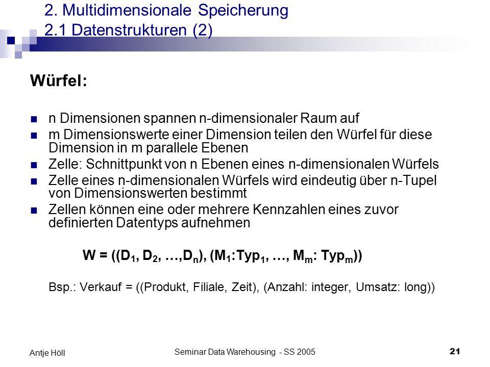 2. Multidimensionale Speicherung 2.1 Datenstrukturen (2)