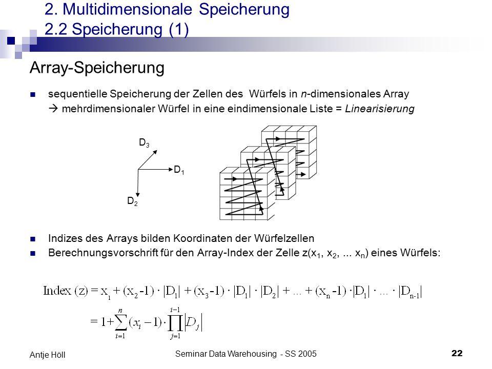 2. Multidimensionale Speicherung 2.2 Speicherung (1)
