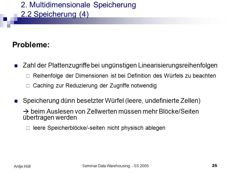 2. Multidimensionale Speicherung 2.2 Speicherung (4)