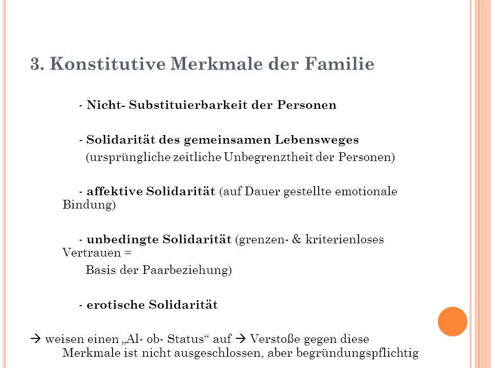 3. Konstitutive Merkmale der Familie