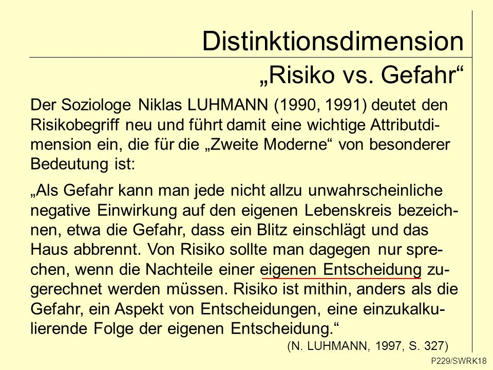 "Distinktionsdimension ""Risiko vs. Gefahr"
