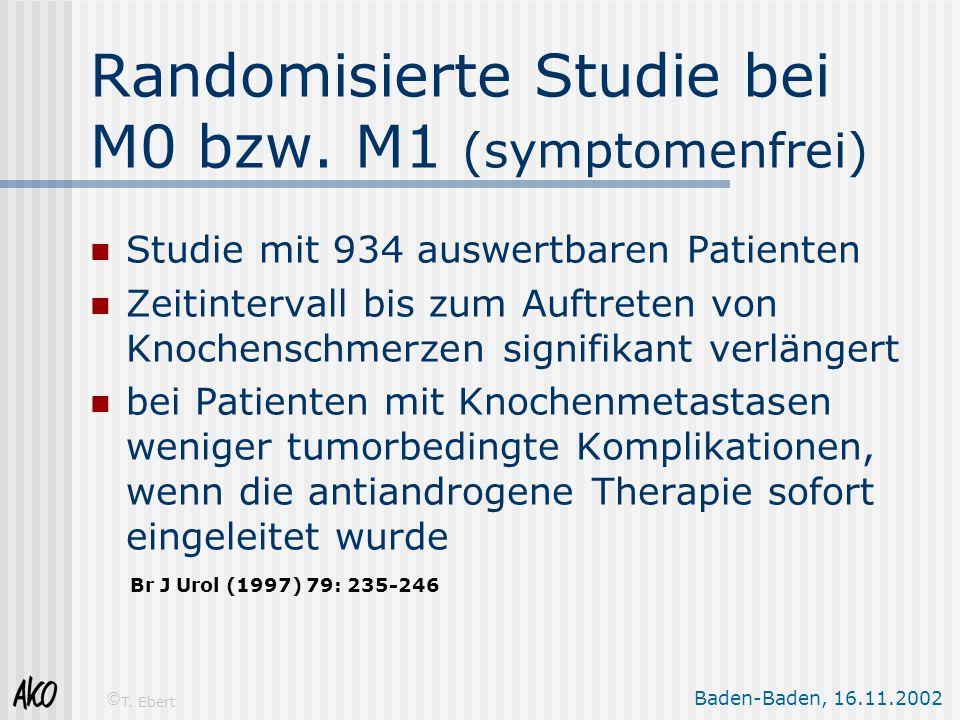 Randomisierte Studie bei M0 bzw. M1 (symptomenfrei)