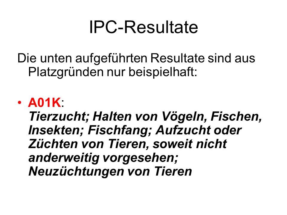 IPC-Resultate Die unten aufgeführten Resultate sind aus Platzgründen nur beispielhaft: