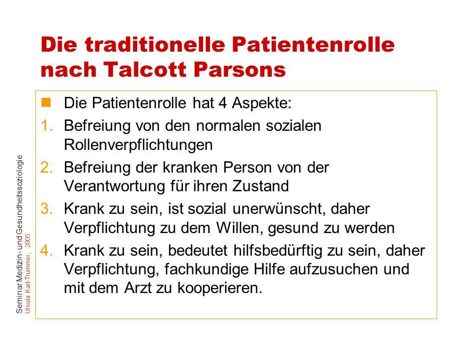 Die traditionelle Patientenrolle nach Talcott Parsons