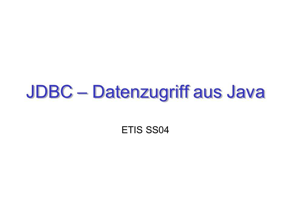 JDBC – Datenzugriff aus Java