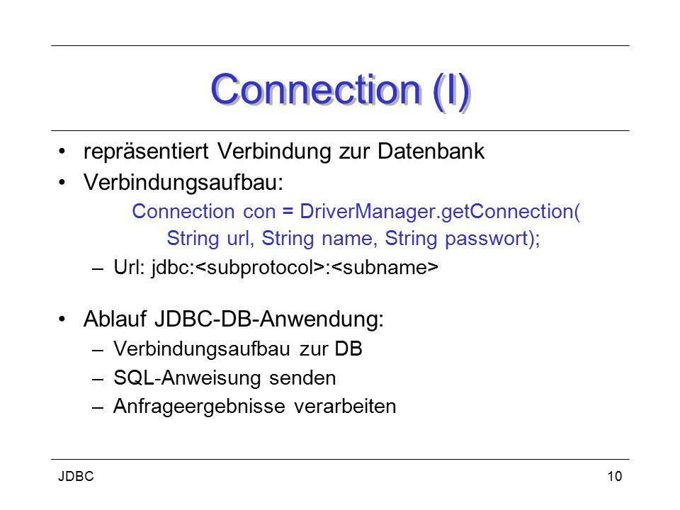 Connection (I) repräsentiert Verbindung zur Datenbank