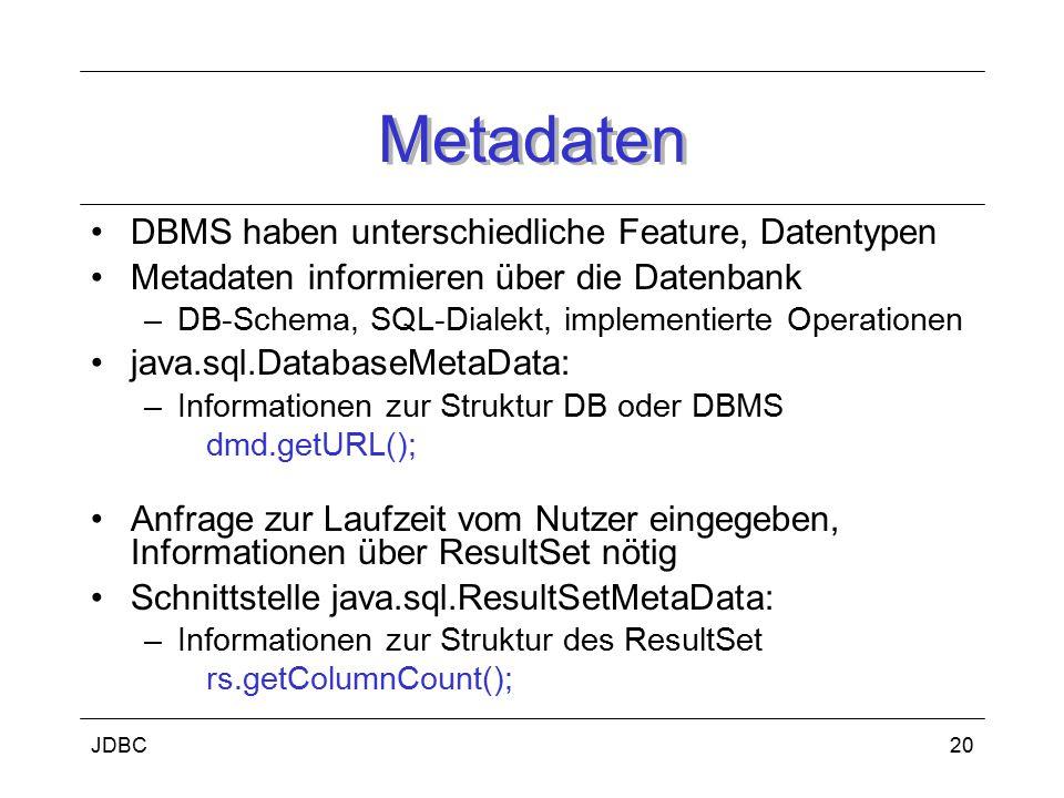 Metadaten DBMS haben unterschiedliche Feature, Datentypen