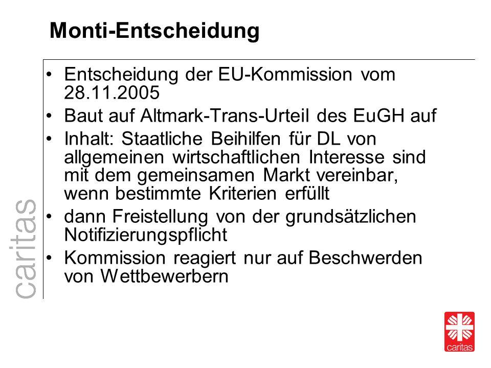 Monti-Entscheidung Entscheidung der EU-Kommission vom 28.11.2005