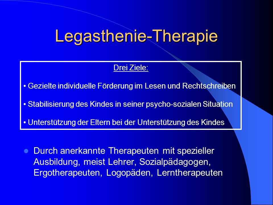 Legasthenie-Therapie