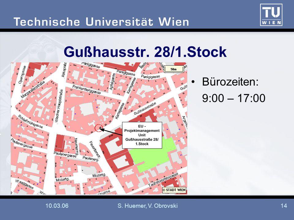Gußhausstr. 28/1.Stock Bürozeiten: 9:00 – 17:00 10.03.06