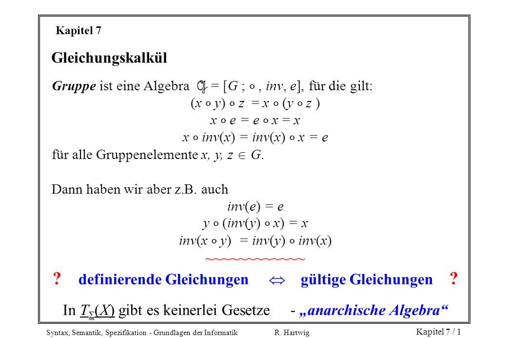 definierende Gleichungen  gültige Gleichungen