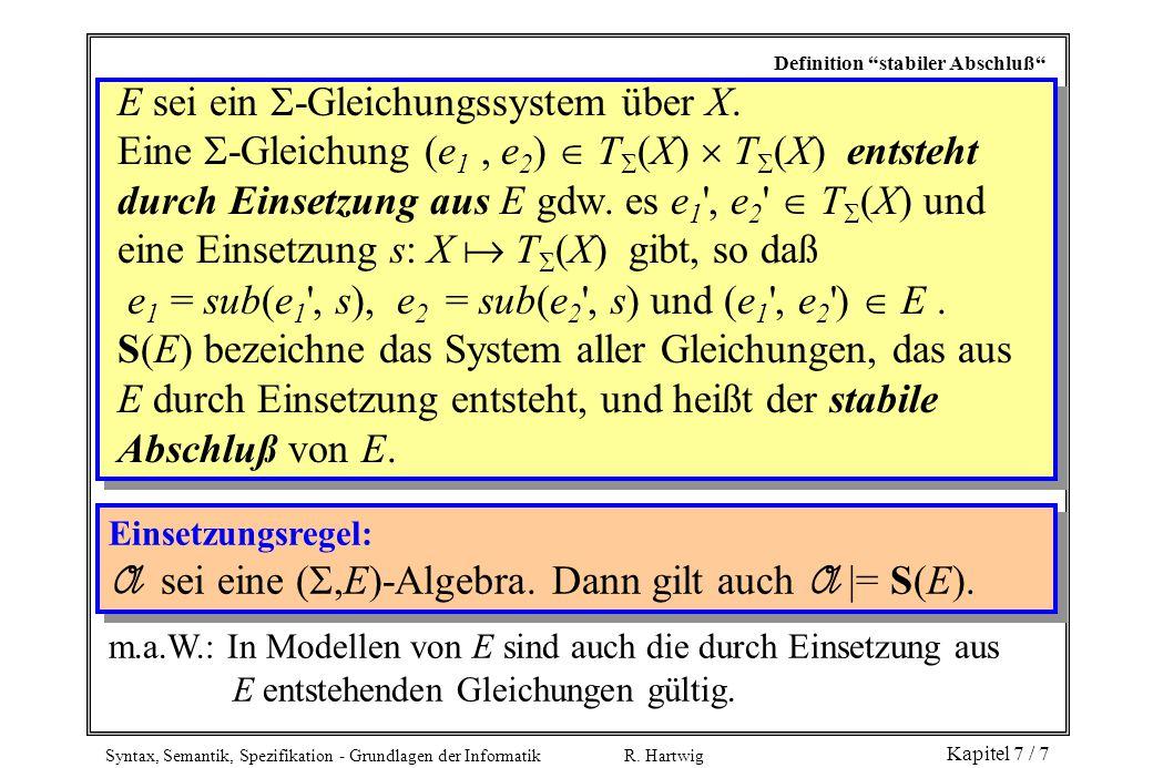 E sei ein -Gleichungssystem über X.